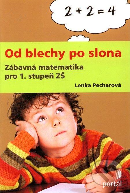 Od blechy po slona - Lenka Pecharová