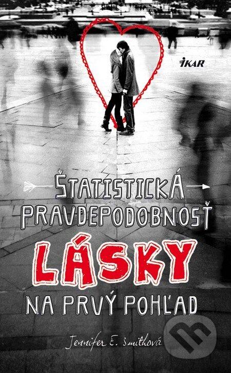 Štatistická pravdepodobnosť lásky na prvý pohľad - Jennifer E. Smith