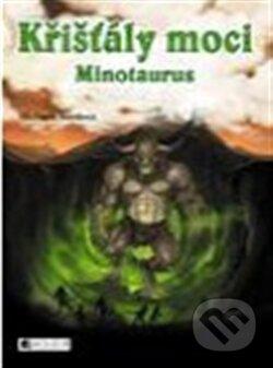 Křišťály moci - Minotaurus - Michaela Burdová