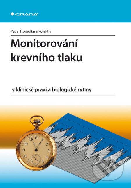 Monitorování krevního tlaku v klinické praxi a biologické rytmy - Homolka Pavel a kolektiv