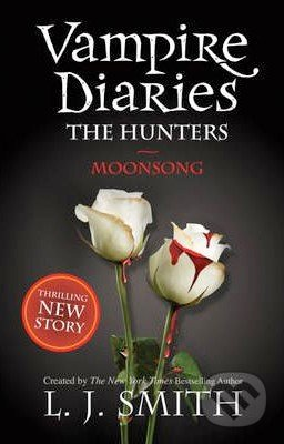 The Vampire Diaries: The Hunters - L.J. Smith