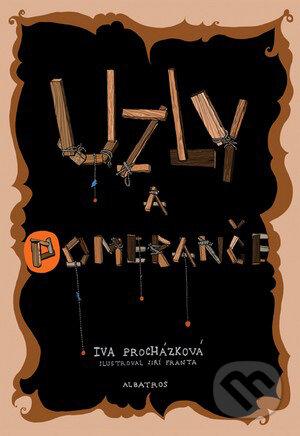 Uzly a pomeranče - Iva Procházková, Jiří Franta (ilustrácie)