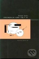 Experimentálna hudba: Cage a iní - Michael Nyman