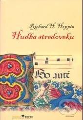 Hudba stredoveku - Richard H. Hoppin