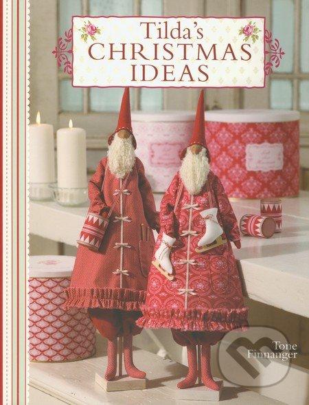Tilda\'s Christmas Ideas - Tone Finnanger