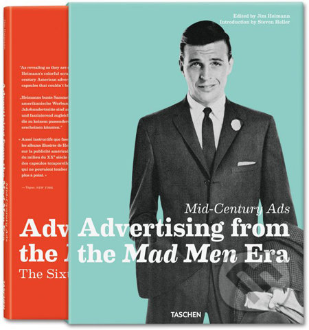 Mid-Century Ads: Advertising from the Mad Men Era - Jim Heimann, Steven Heller