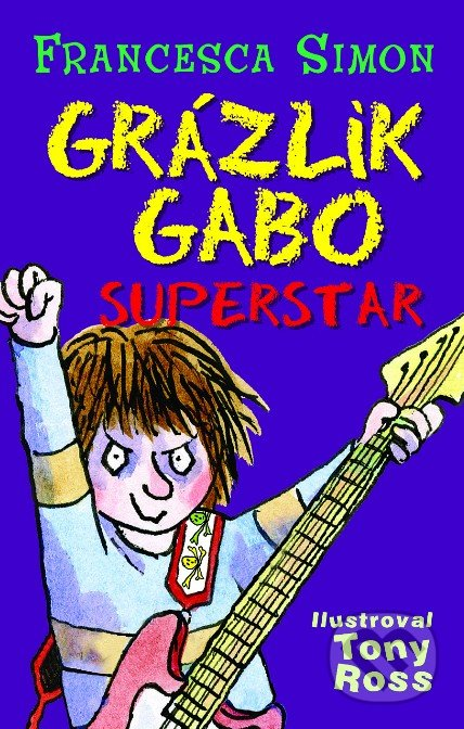 Grázlik Gabo - Superstar - Francesca Simon