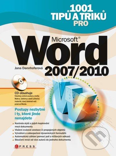 1001 tipů a triků Microsoft Word 2007/2010 - Jana Dannhoferová