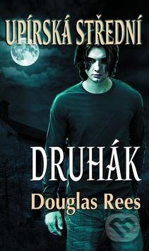Upírská střední 2: Druhák - Douglas Rees