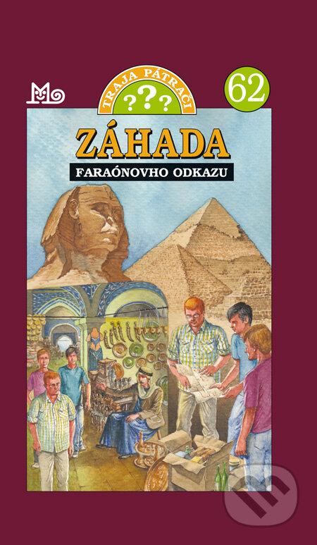 Traja pátrači 62 - Záhada faraónovho odkazu - Robert Arthur
