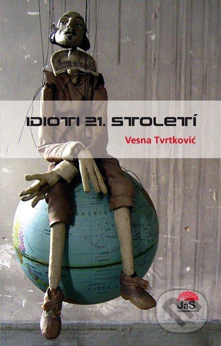 Idioti 21. století - Vesna Tvrtković
