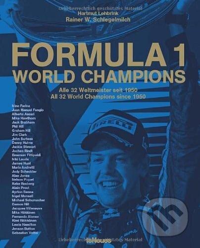 Formula 1: World Champions - Rainer Schlegelmilch