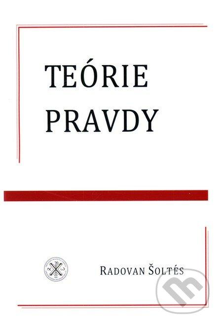 Teórie pravdy - Radovan Šoltés
