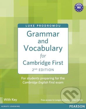 Grammar and Vocabulary for for Cambridge First with Key - Luke Prodromou