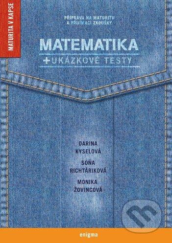 Matematika + ukázkové testy - Soňa Richtáriková, Darina Kyselová, Monika Žovincová