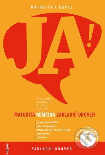 JA! Maturita - Němčina: Základní úroveň - Michal Dvorecký, Beata Menzlová, Verena Paar, Tomáš Černý