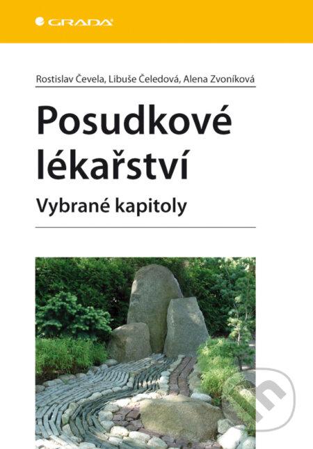 Posudkové lékařství - Rostislav Čevela, Libuše Čeledová, Alena Zvoníková