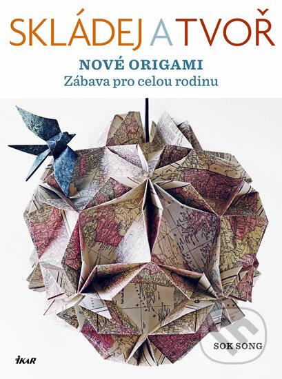 Skládej a tvoř nové origami - Sok Song