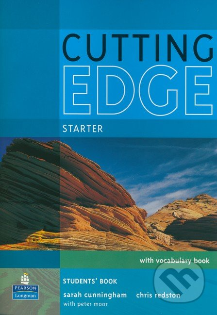 Cutting Edge - Starter: Student\'s Book with CD-ROM - Sarah Cunningham, Chris Redston, Peter Moor