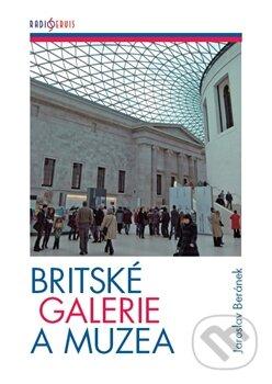 Britské galerie a muzea - Jaroslav Beránek