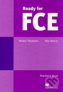 Ready for FCE - Teacher\'s Book - Roy Norris