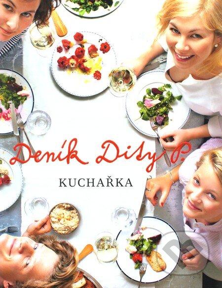 Deník Dity P. - Kuchařka - Dita Pecháčková