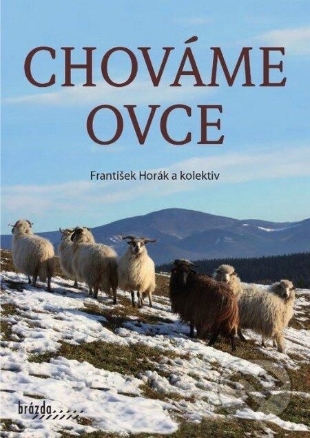 Chováme ovce - František Horák a kol.