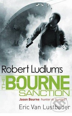 Robert Ludlum\'s Bourne Sanction - Eric Van Lustbader