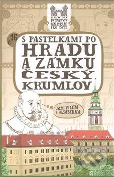 S pastelkami po hradu a zámku Český Krumlov - Eva Chupíková