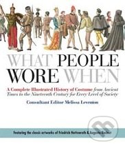 What People Wore When - Melissa Leventon