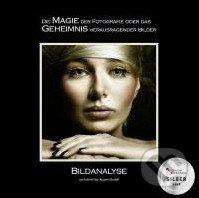 Die Magie der Fotografie oder das Geheimnis herausragender Bilder - Martin Zurmühle
