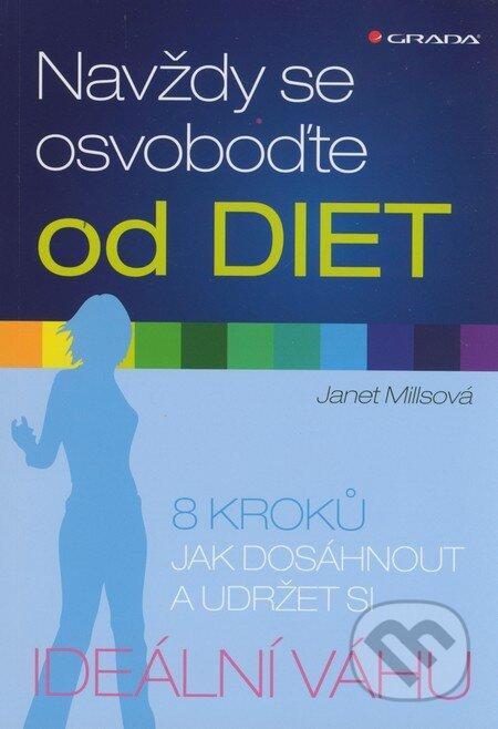 Grada Navždy se osvoboďte od diet - Janet Millsová