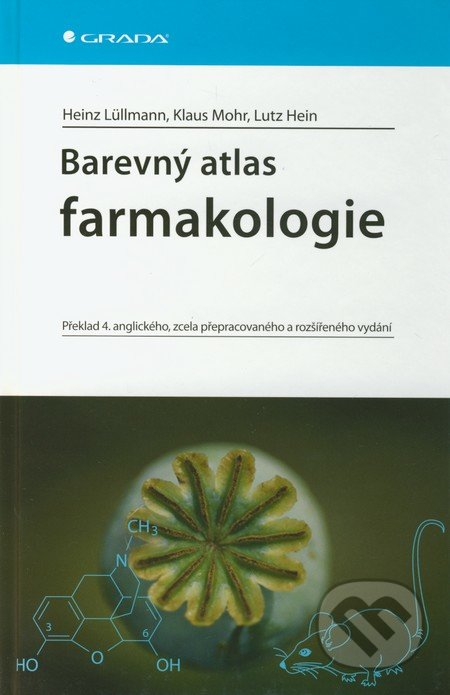 Barevný atlas farmakologie - Heinz Lüllmann, Klaus Mohr, Lutz Hein
