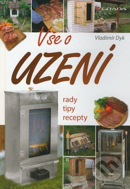 Vše o uzení - Vladimír Dyk