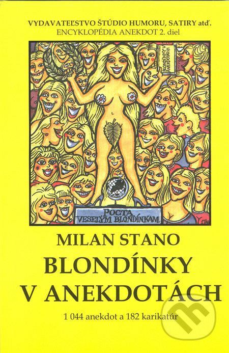 Vydavateľstvo Štúdio humoru a satiry Blondínky v anekdotách - Milan Stano