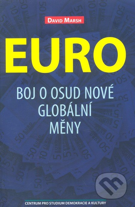 Centrum pro studium demokracie a kultury Euro - David Marsh