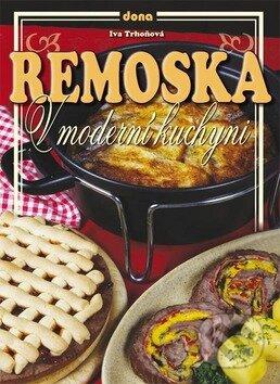 Remoska v moderní kuchyni - Iva Trhoňová