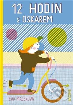 12 hodin s Oskarem - Eva Maceková