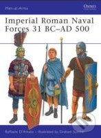 Imperial Roman Naval Forces 31 BC - AD 500 - Raffaele Damato