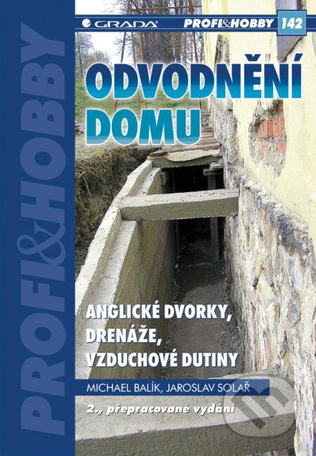 Odvodnění domu - anglické dvorky, drenáže, vzduchové dutiny - Michael Balík, Jaroslav Solař