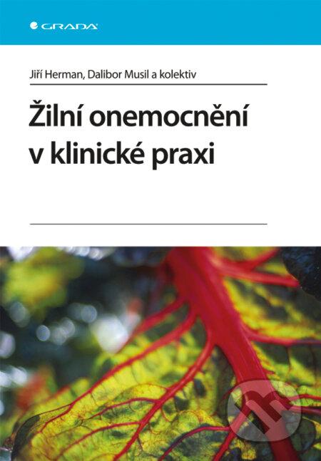Žilní onemocnění v klinické praxi - Jiří Herman, Dalibor Musil a kolektiv