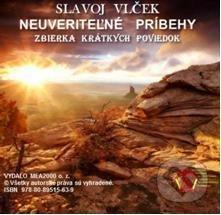 Neuveriteľné príbehy (e-book v .doc a .html verzii) - Slavoj Vlček