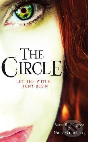 The Circle - Sara B. Elfgren, Mats Strandberg
