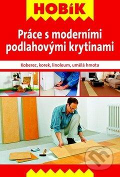 Práce s moderními podlahovými krytinami -