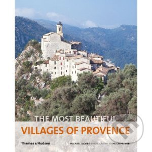The Most Beautiful Villages of Provence - Michael Jacobs