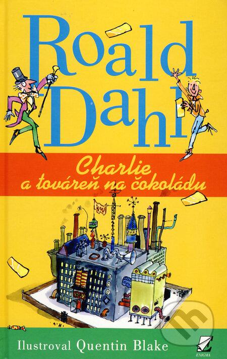 Charlie a továreň na čokoládu - Roald Dahl