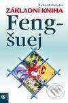 Základní kniha Feng-šuej - Richard Webster