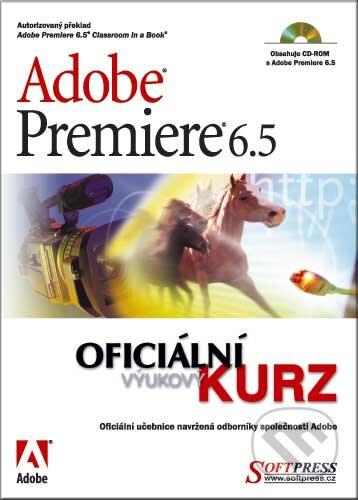 Adobe Premiere 6.5 - Kolektiv autorů