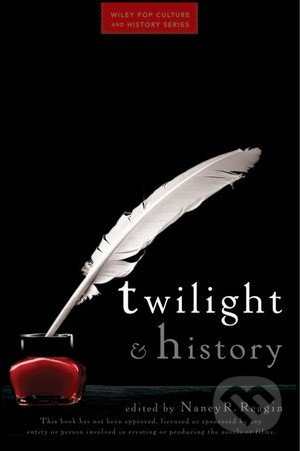 Twilight and History - Nancy R. Reagin