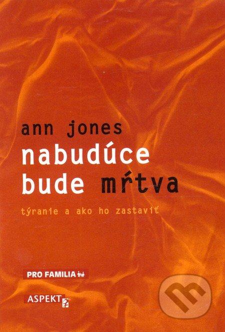 Nabudúce bude mŕtva - Ann Jones